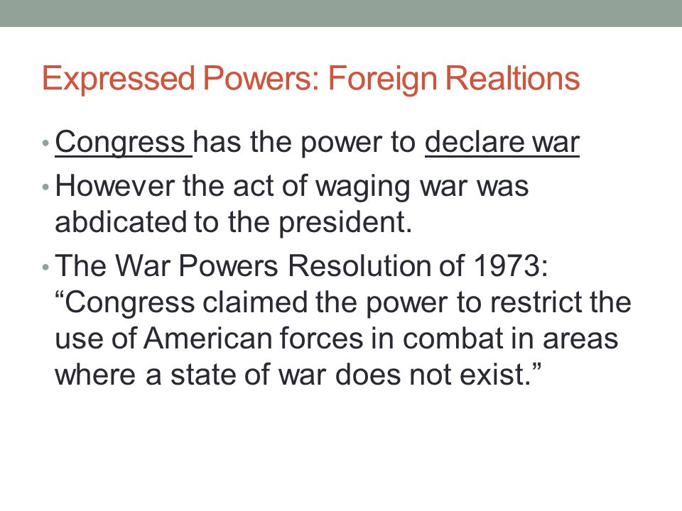 Expressed Powers: Foreign Realtions