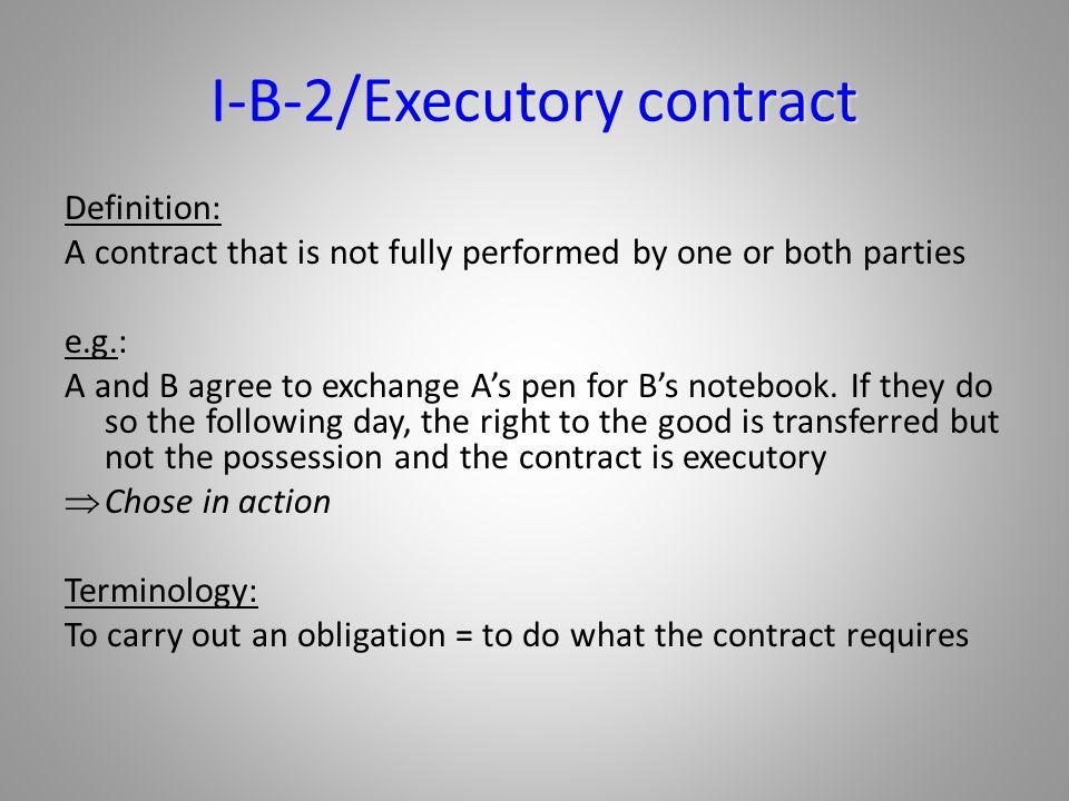 I-B-2/Executory contract