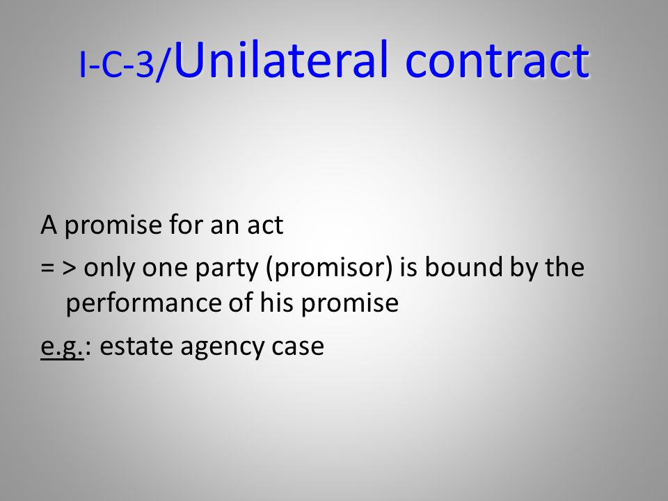 I-C-3/Unilateral contract