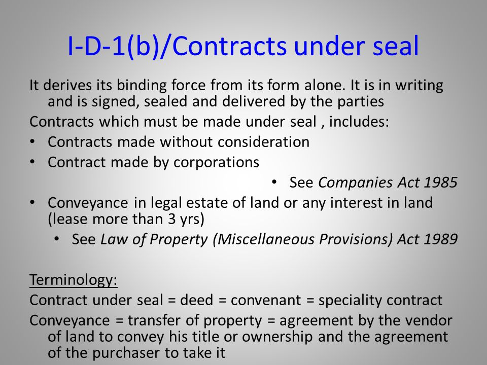 I-D-1(b)/Contracts under seal