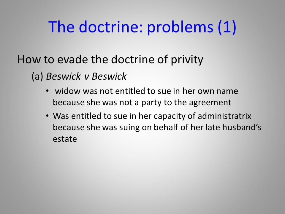 The doctrine: problems (1)