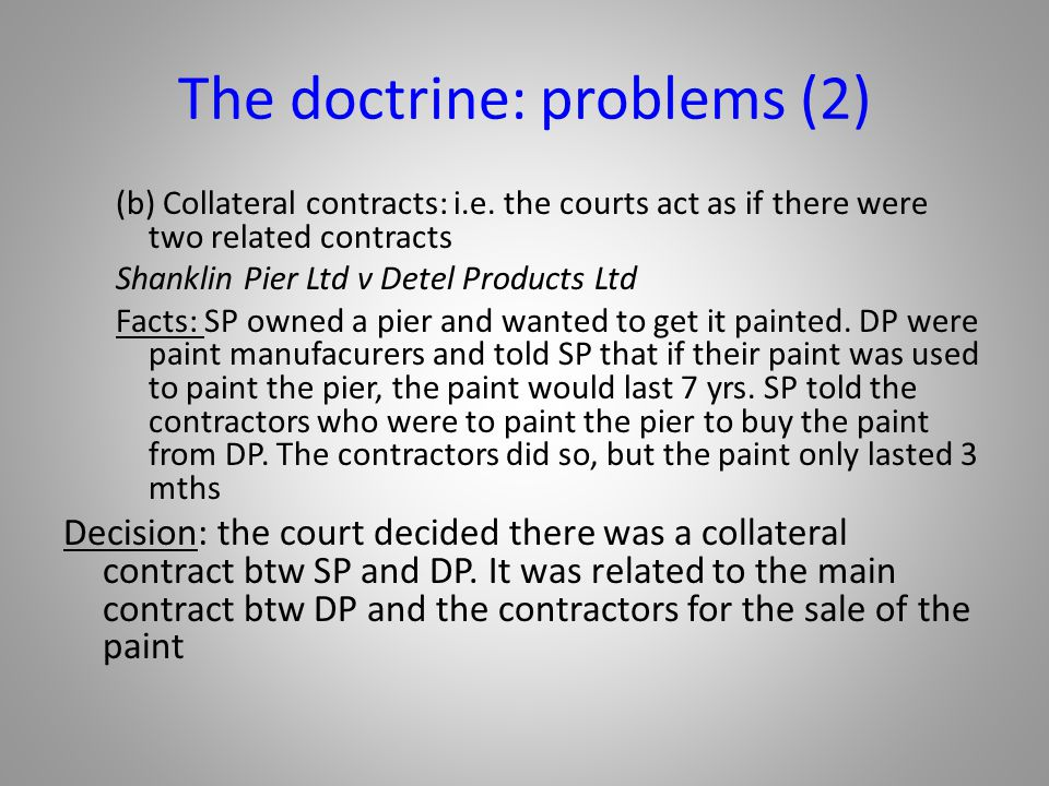 The doctrine: problems (2)