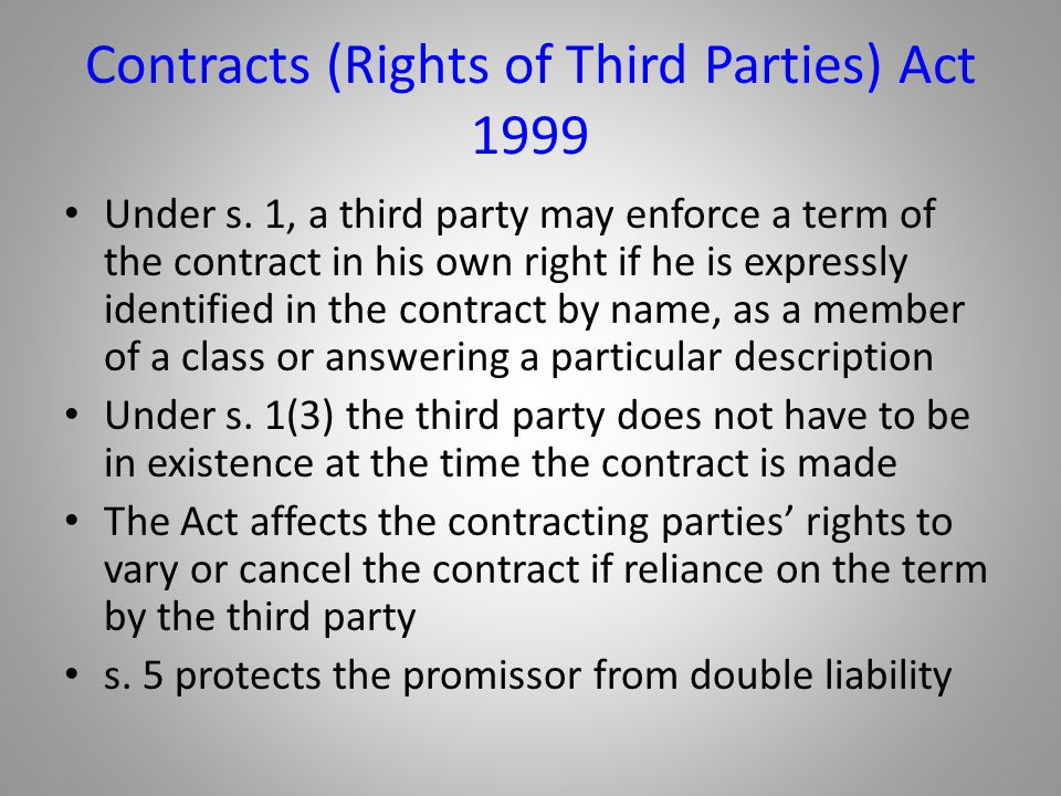 Contracts (Rights of Third Parties) Act 1999
