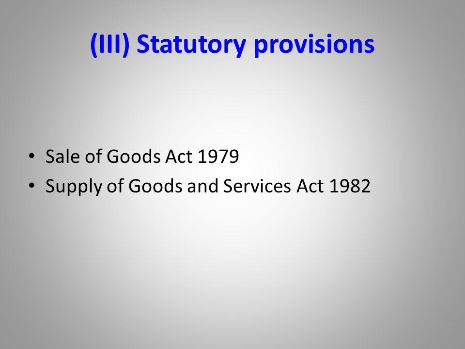 (III) Statutory provisions
