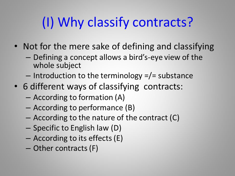 (I) Why classify contracts