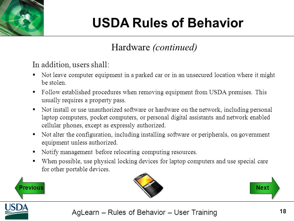 Hardware (continued) In addition, users shall: