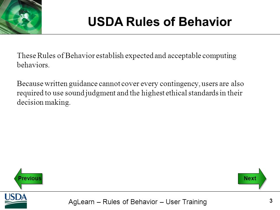 These Rules of Behavior establish expected and acceptable computing behaviors.