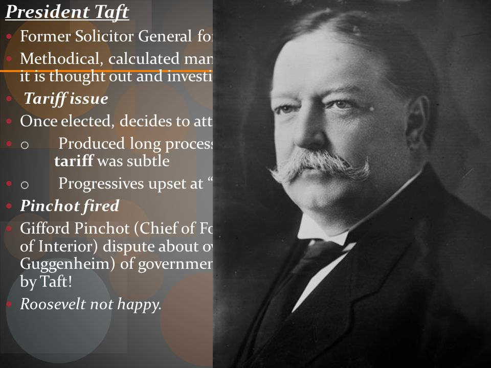 President Taft Former Solicitor General for the Supreme Court /Federal Judge.