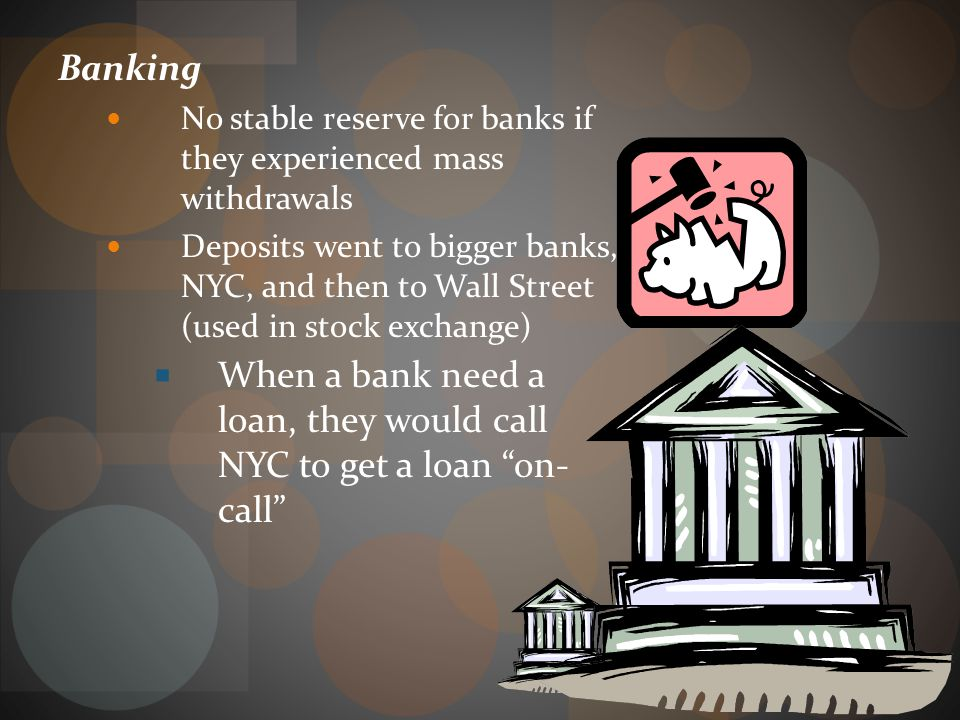 When a bank need a loan, they would call NYC to get a loan on- call