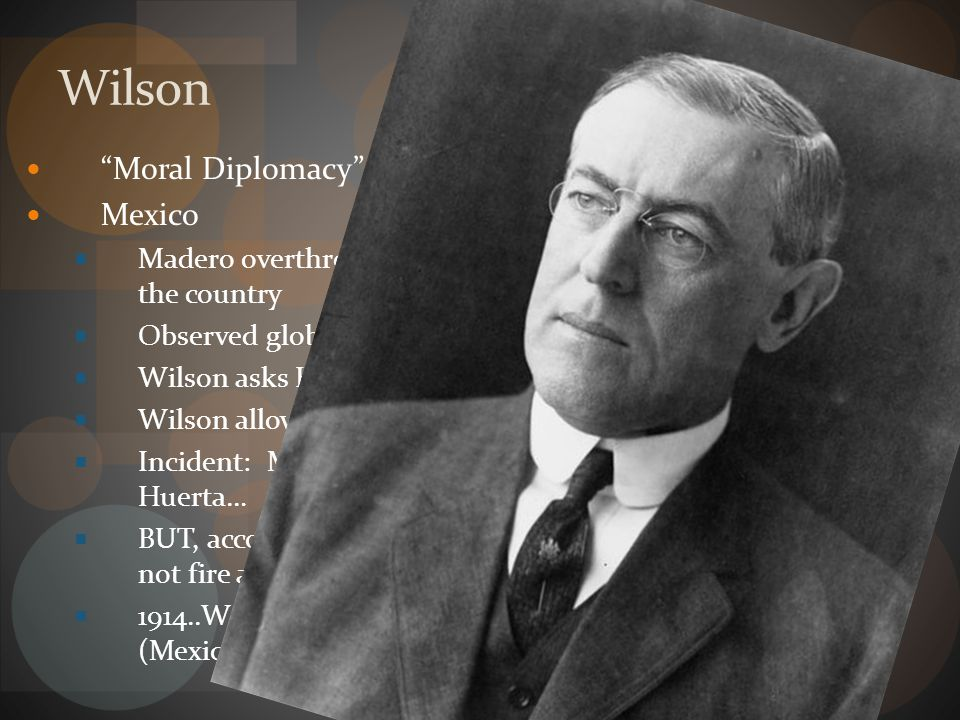 Wilson Moral Diplomacy Mexico