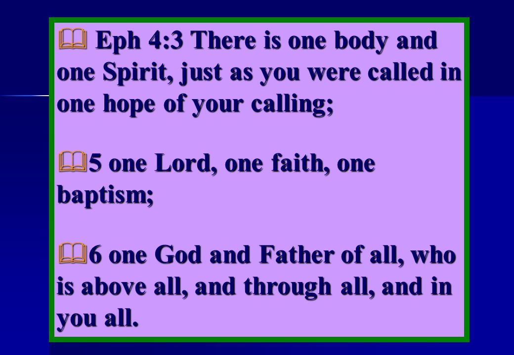 5 one Lord, one faith, one baptism;
