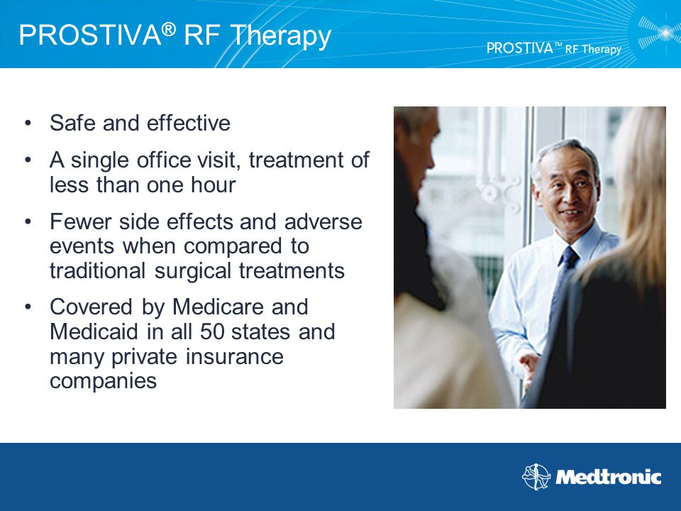 PROSTIVA® RF Therapy Safe and effective