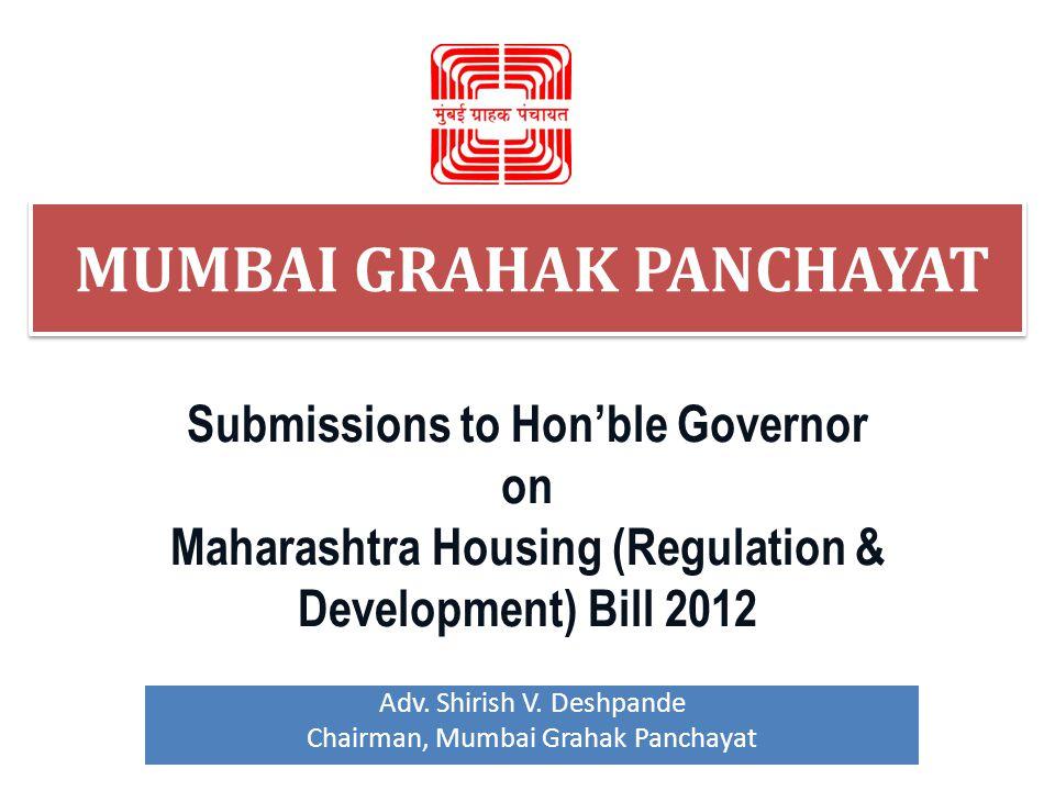 Adv. Shirish V. Deshpande Chairman, Mumbai Grahak Panchayat