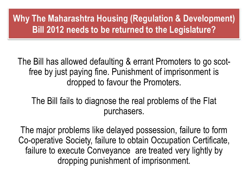The Bill fails to diagnose the real problems of the Flat purchasers.
