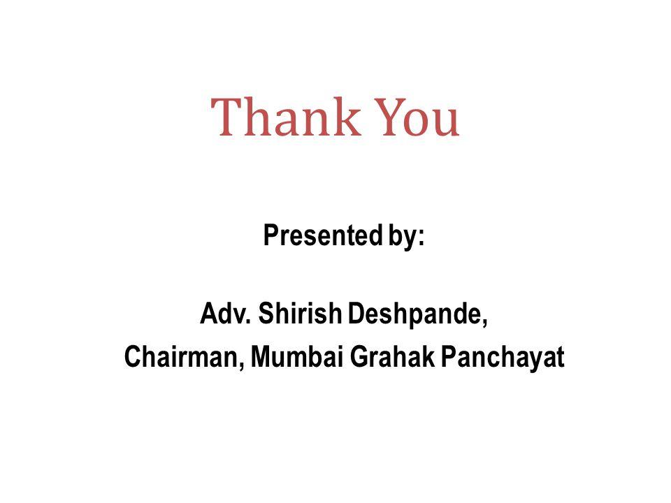 Chairman, Mumbai Grahak Panchayat