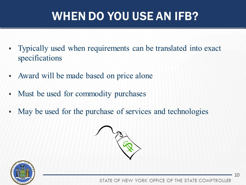When do you use an ifb Typically used when requirements can be translated into exact specifications.