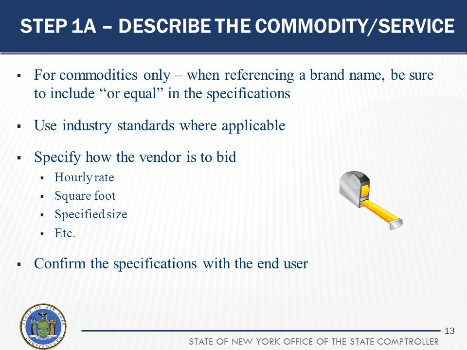Step 1a – describe the commodity/service