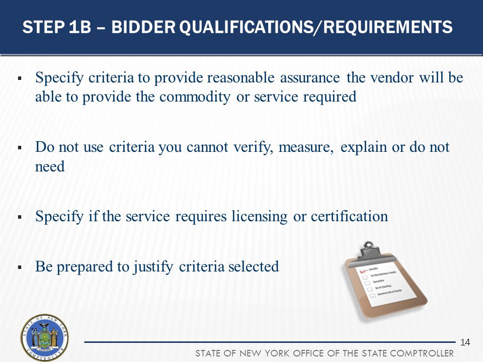 Step 1b – bidder qualifications/requirements