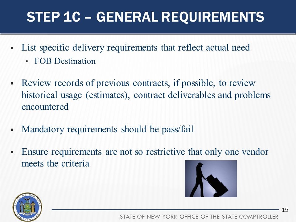 Step 1c – general requirements