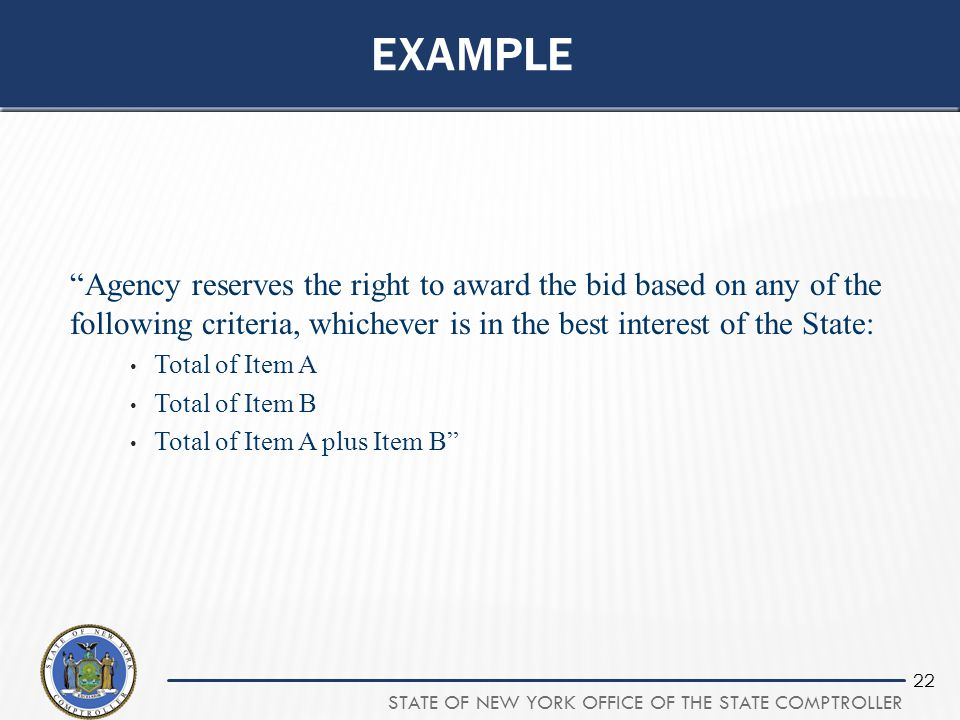 example Agency reserves the right to award the bid based on any of the following criteria, whichever is in the best interest of the State: