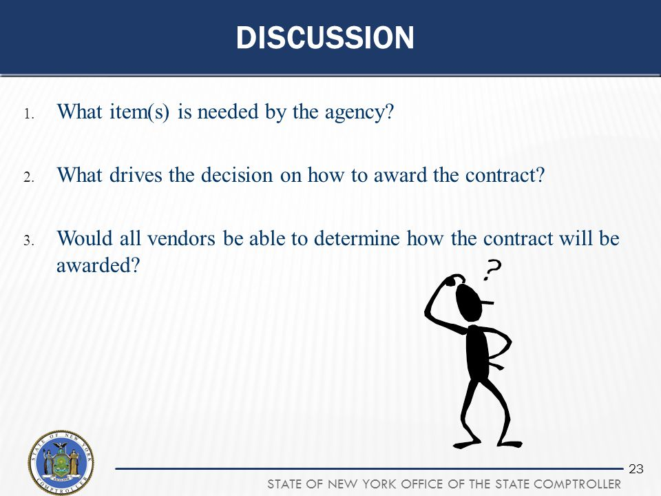 Discussion What item(s) is needed by the agency
