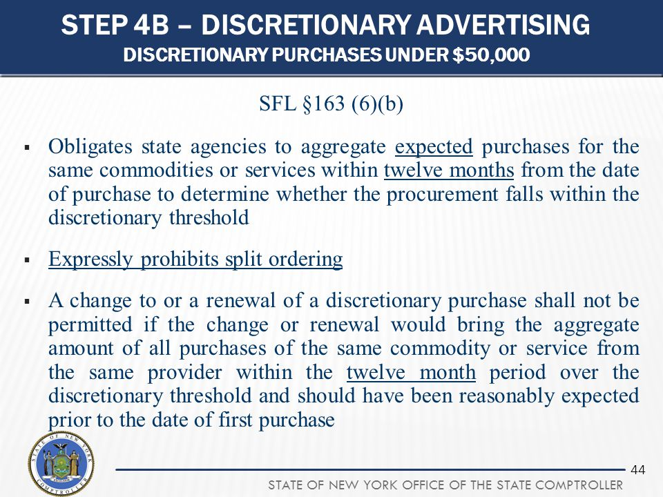Step 4b – discretionary advertising Discretionary purchases under $50,000