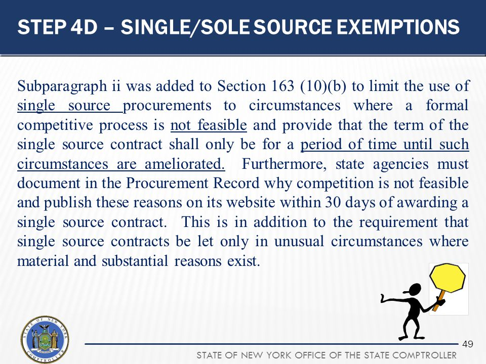Step 4d – single/sole source exemptions