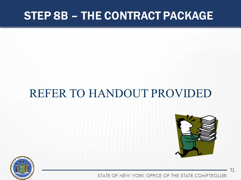 STEP 8B – THE CONTRACT PACKAGE