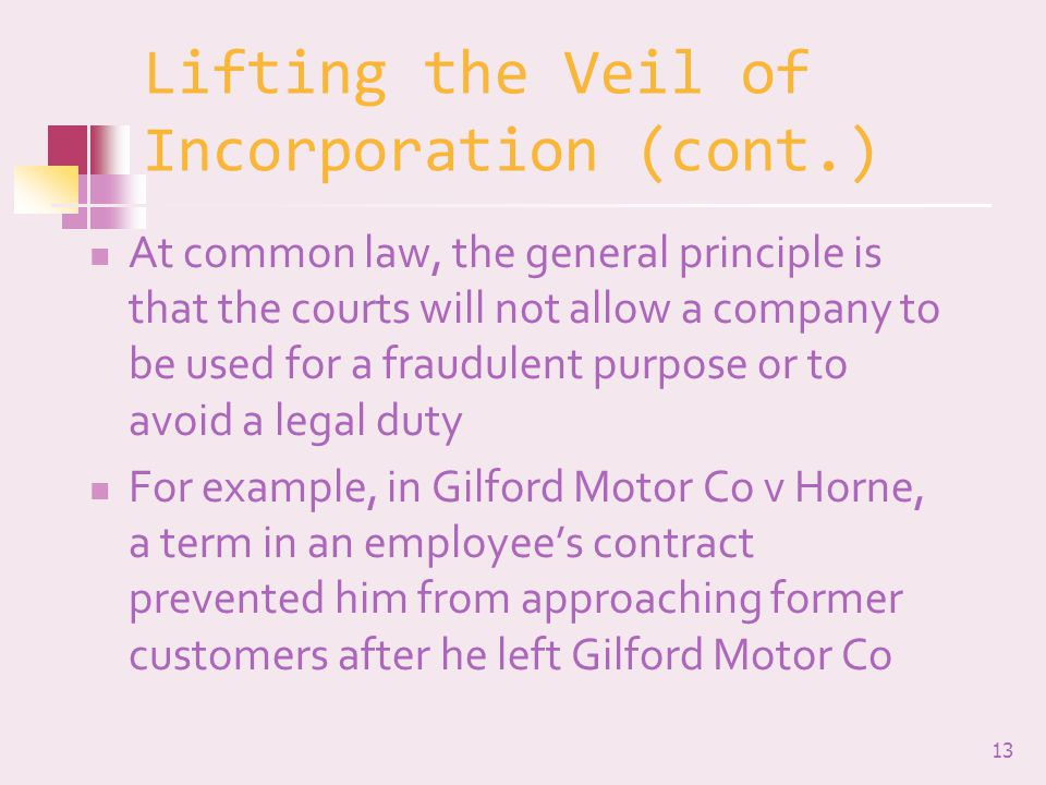 Lifting the Veil of Incorporation (cont.)