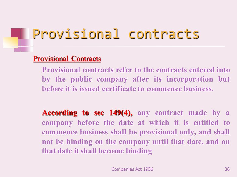 Provisional contracts