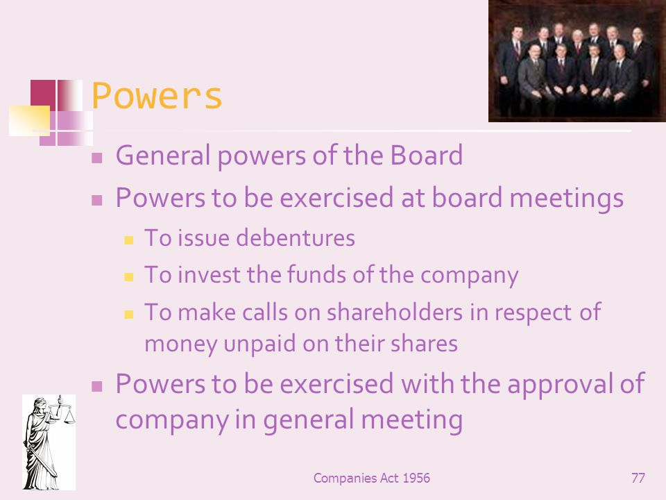 Powers General powers of the Board