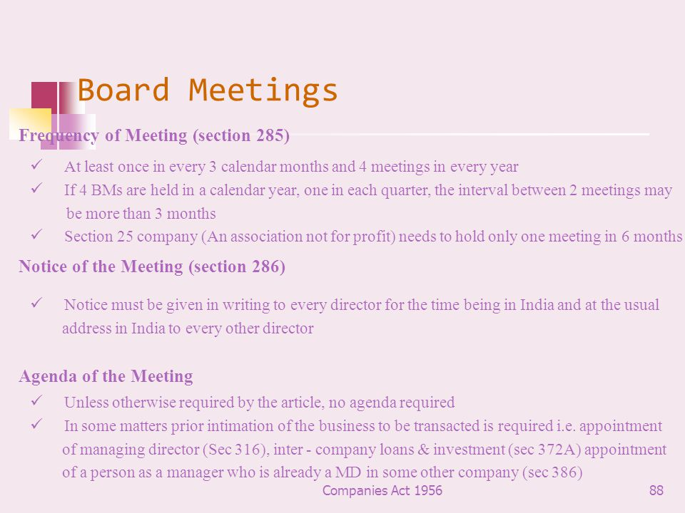 Board Meetings Frequency of Meeting (section 285)
