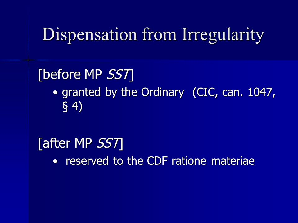 Dispensation from Irregularity