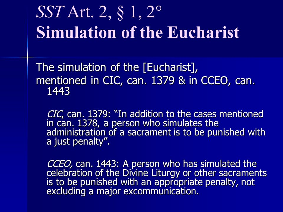 SST Art. 2, § 1, 2° Simulation of the Eucharist