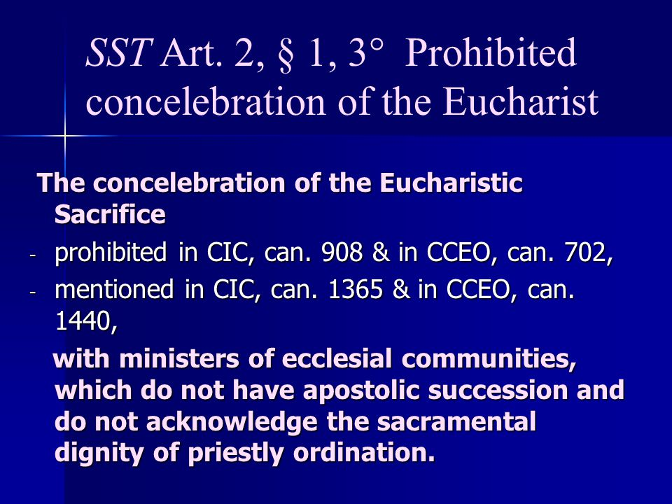 SST Art. 2, § 1, 3° Prohibited concelebration of the Eucharist