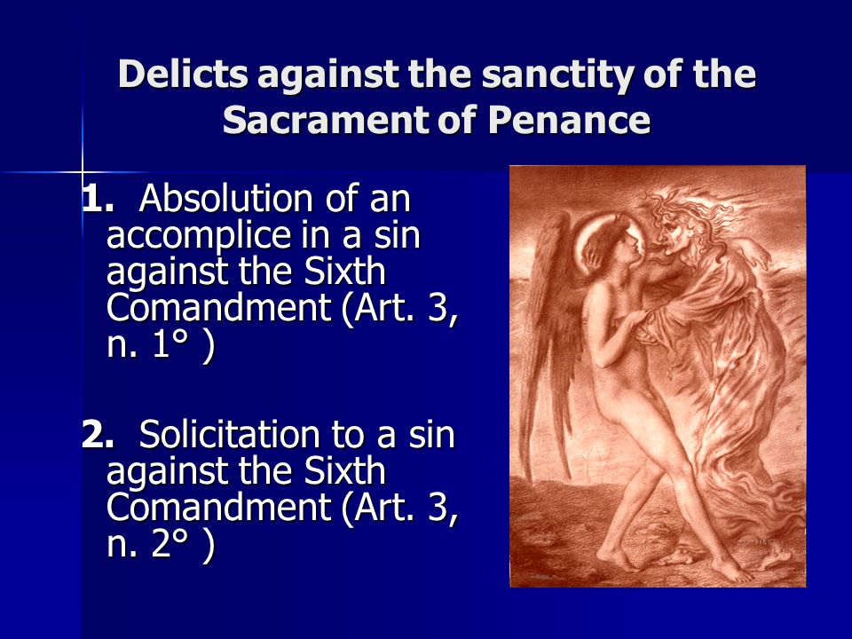 Delicts against the sanctity of the Sacrament of Penance