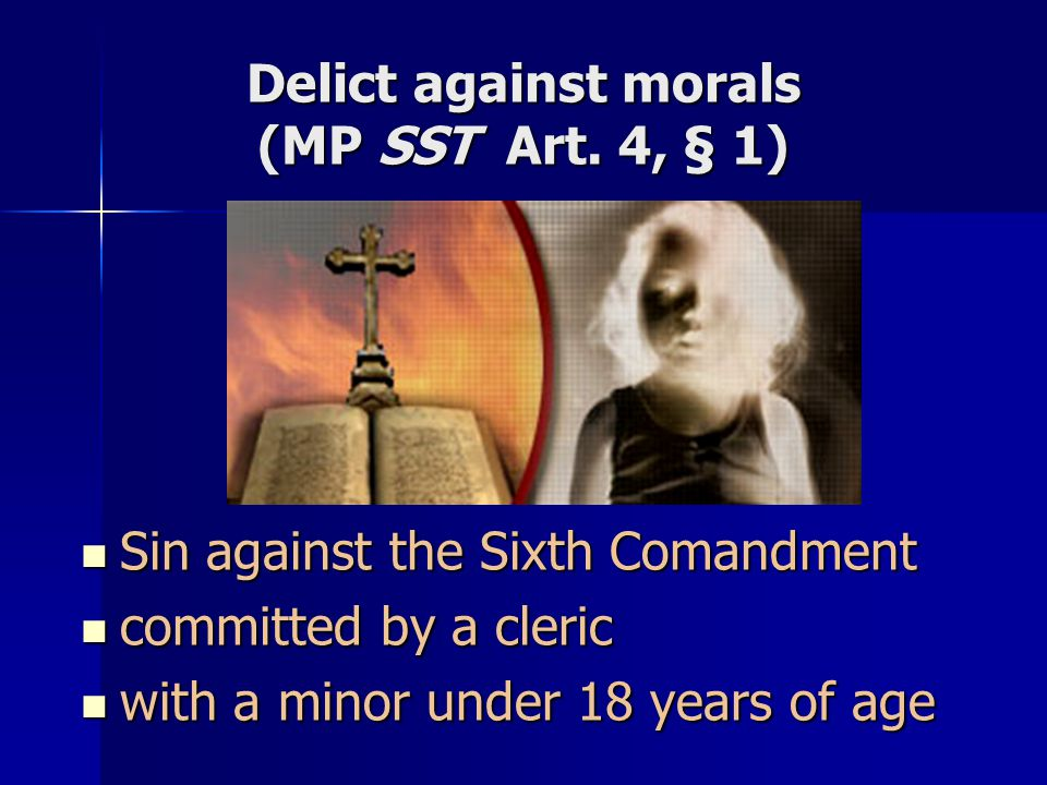 Delict against morals (MP SST Art. 4, § 1)