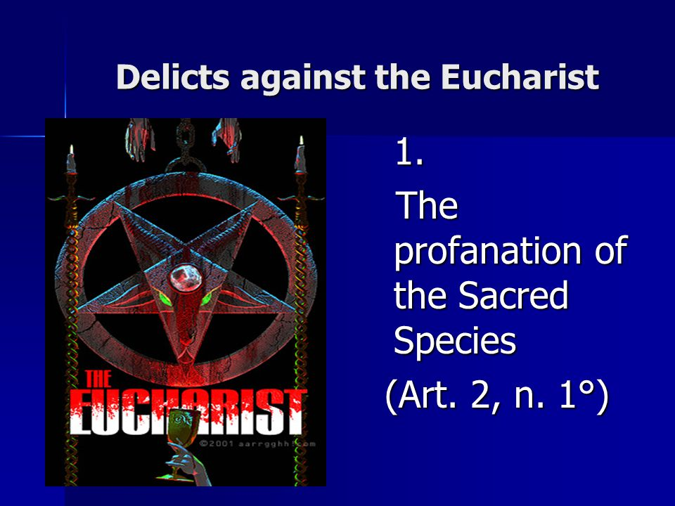 Delicts against the Eucharist