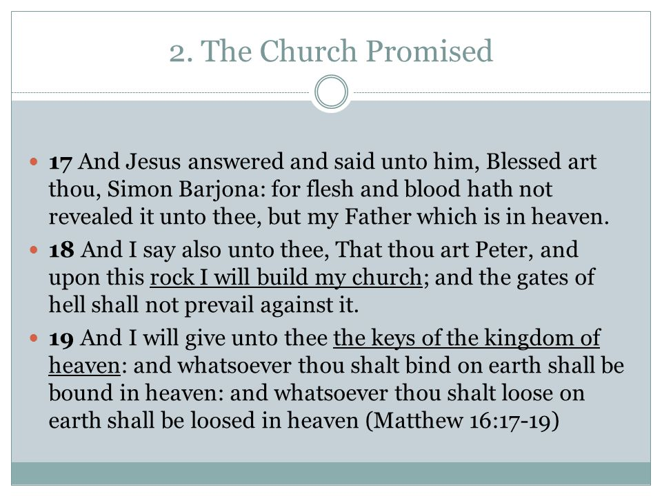 2. The Church Promised
