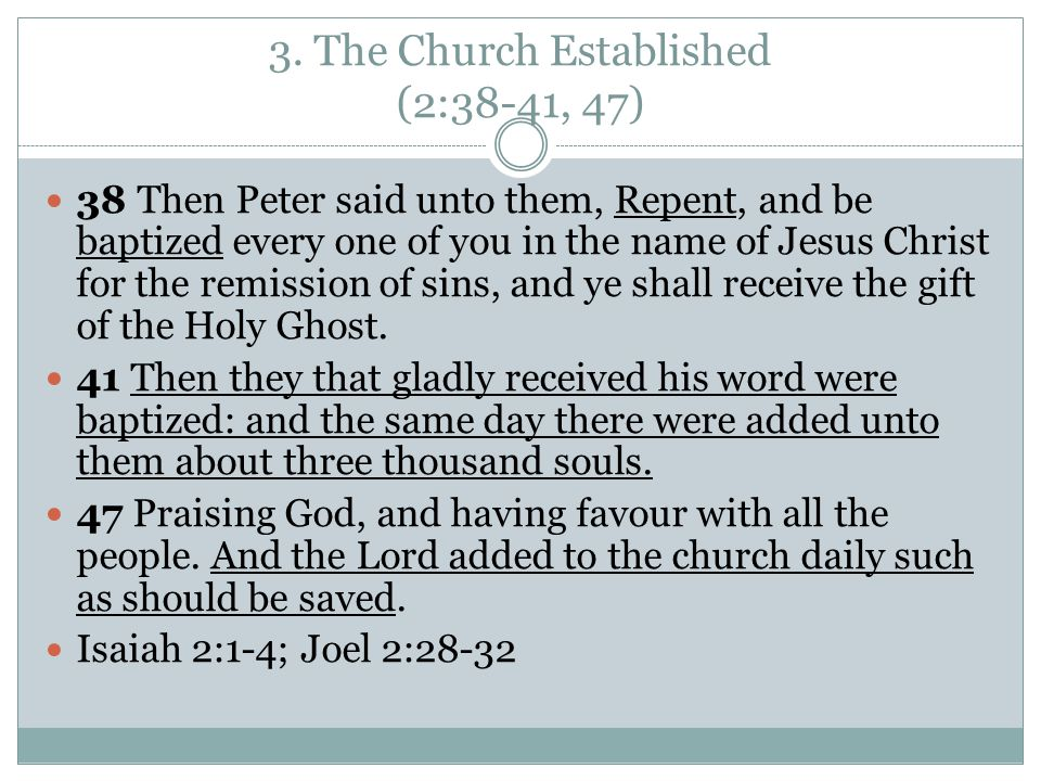 3. The Church Established (2:38-41, 47)