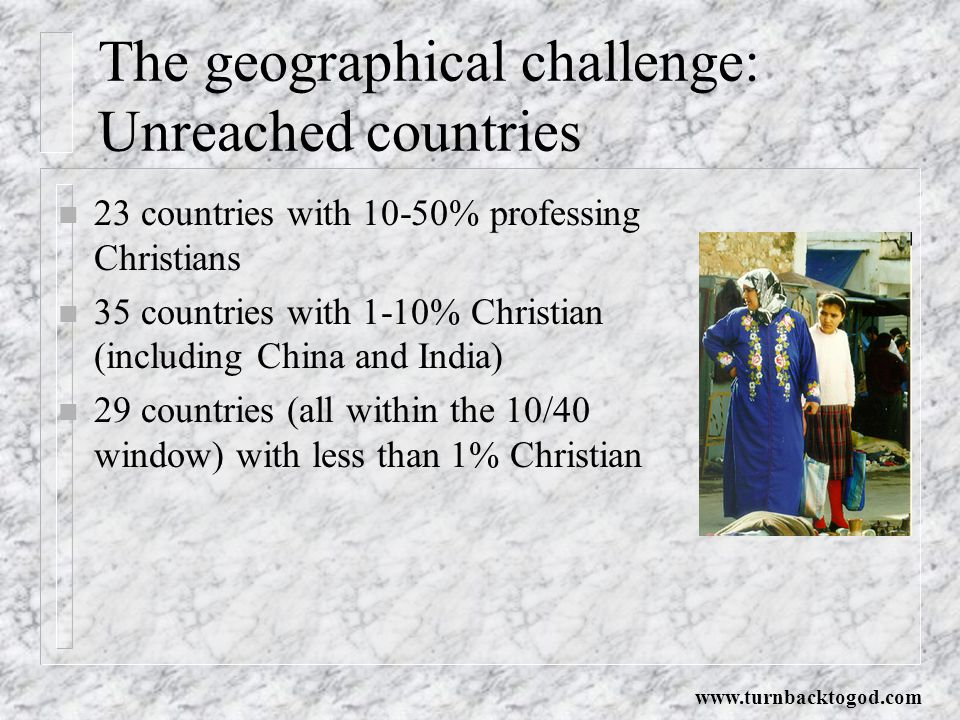 The geographical challenge: Unreached countries