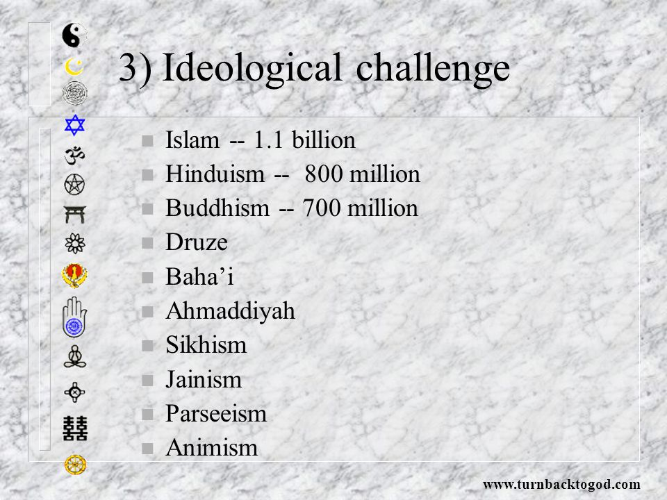 3) Ideological challenge