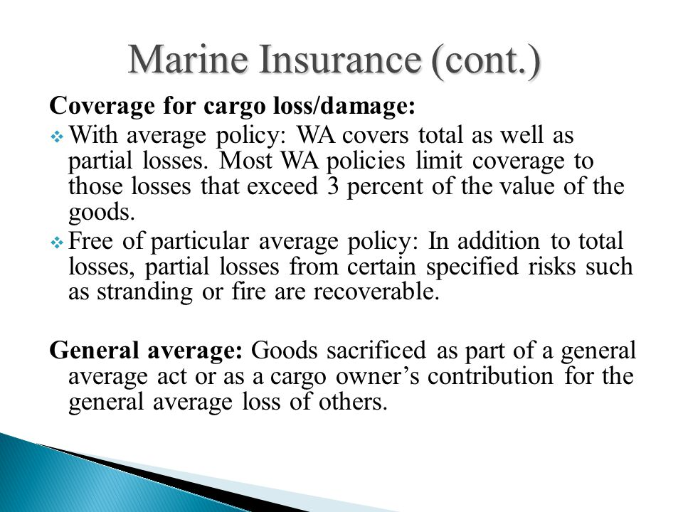 Marine Insurance (cont.)