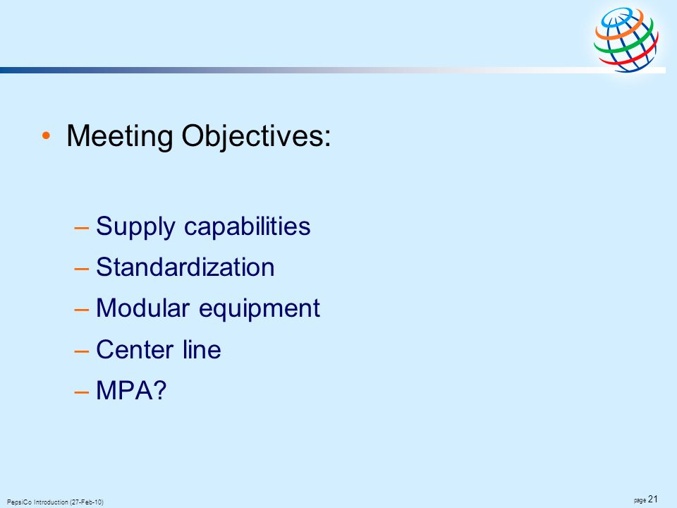 Meeting Objectives: Supply capabilities Standardization