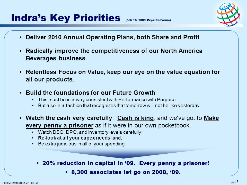 Indra's Key Priorities (Feb 16, 2009 PepsiCo Forum)