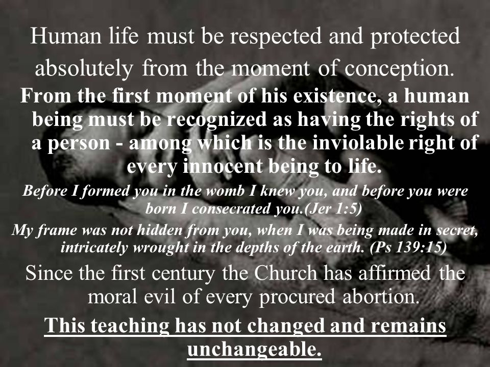 This teaching has not changed and remains unchangeable.