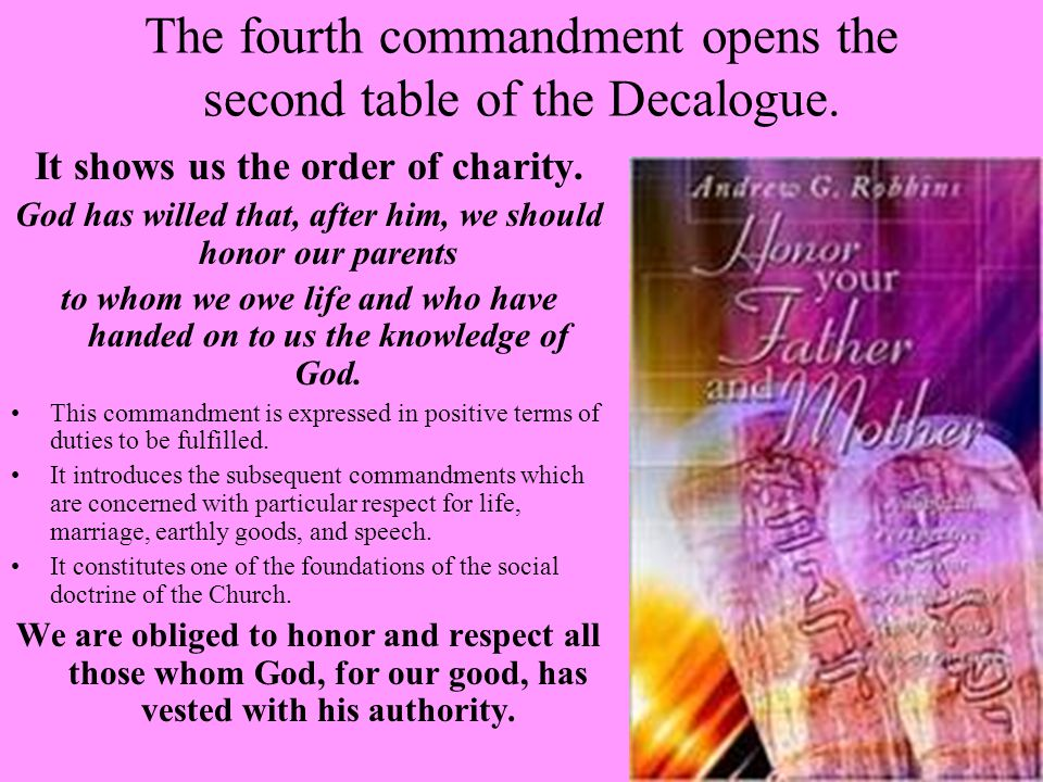 The fourth commandment opens the second table of the Decalogue.