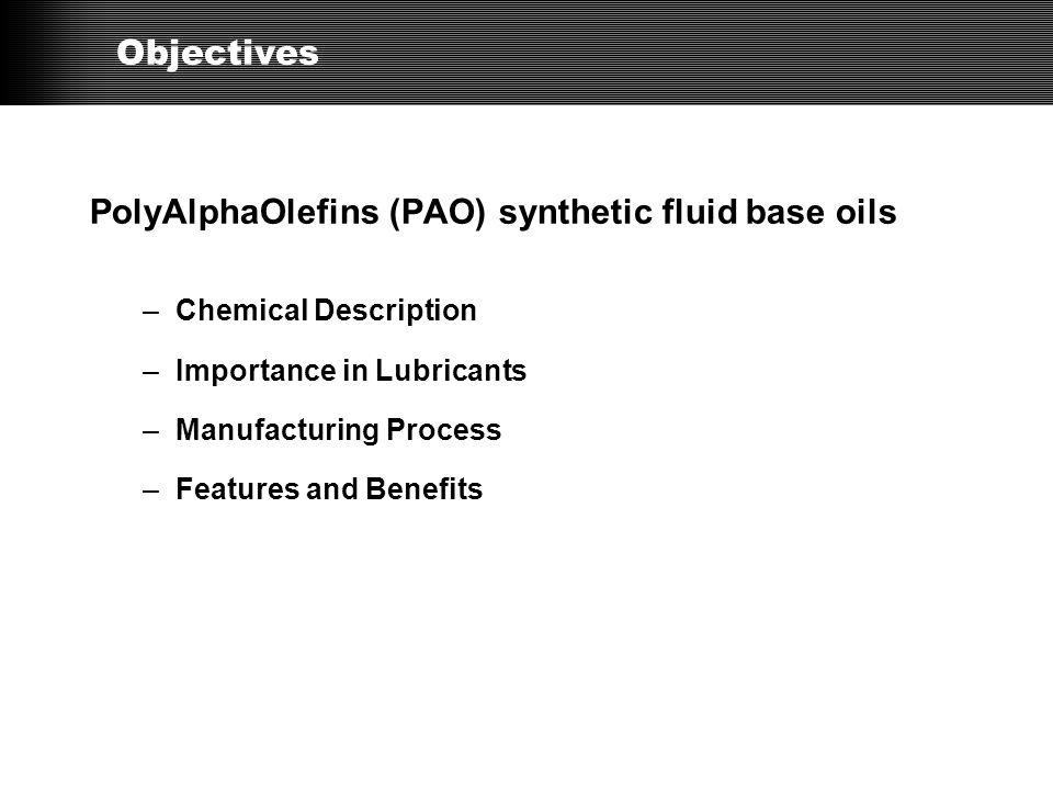 PolyAlphaOlefins (PAO) synthetic fluid base oils