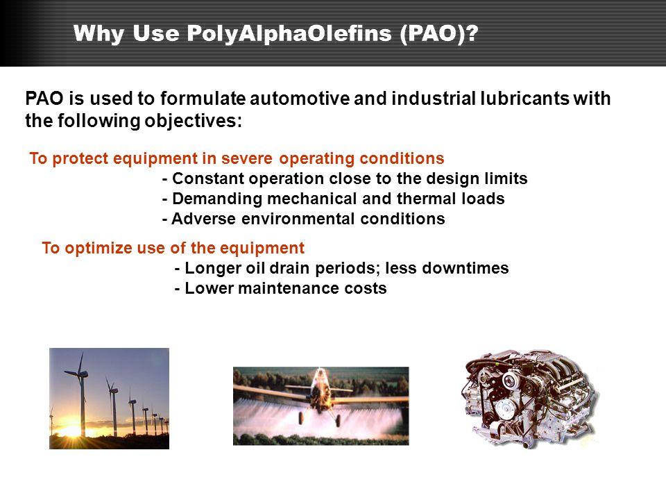 Why Use PolyAlphaOlefins (PAO)