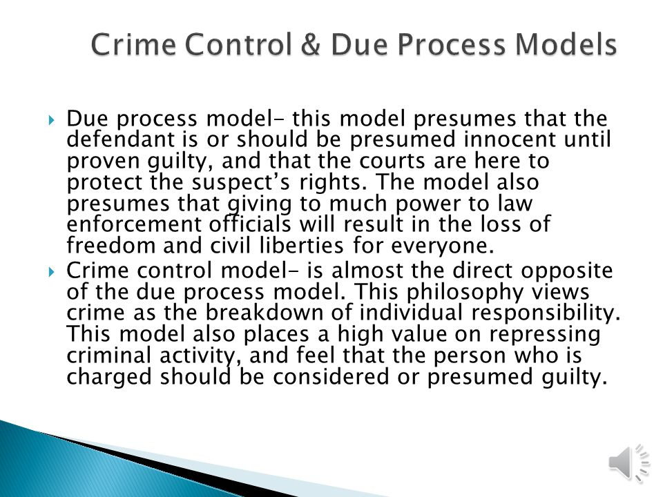 Crime Control & Due Process Models